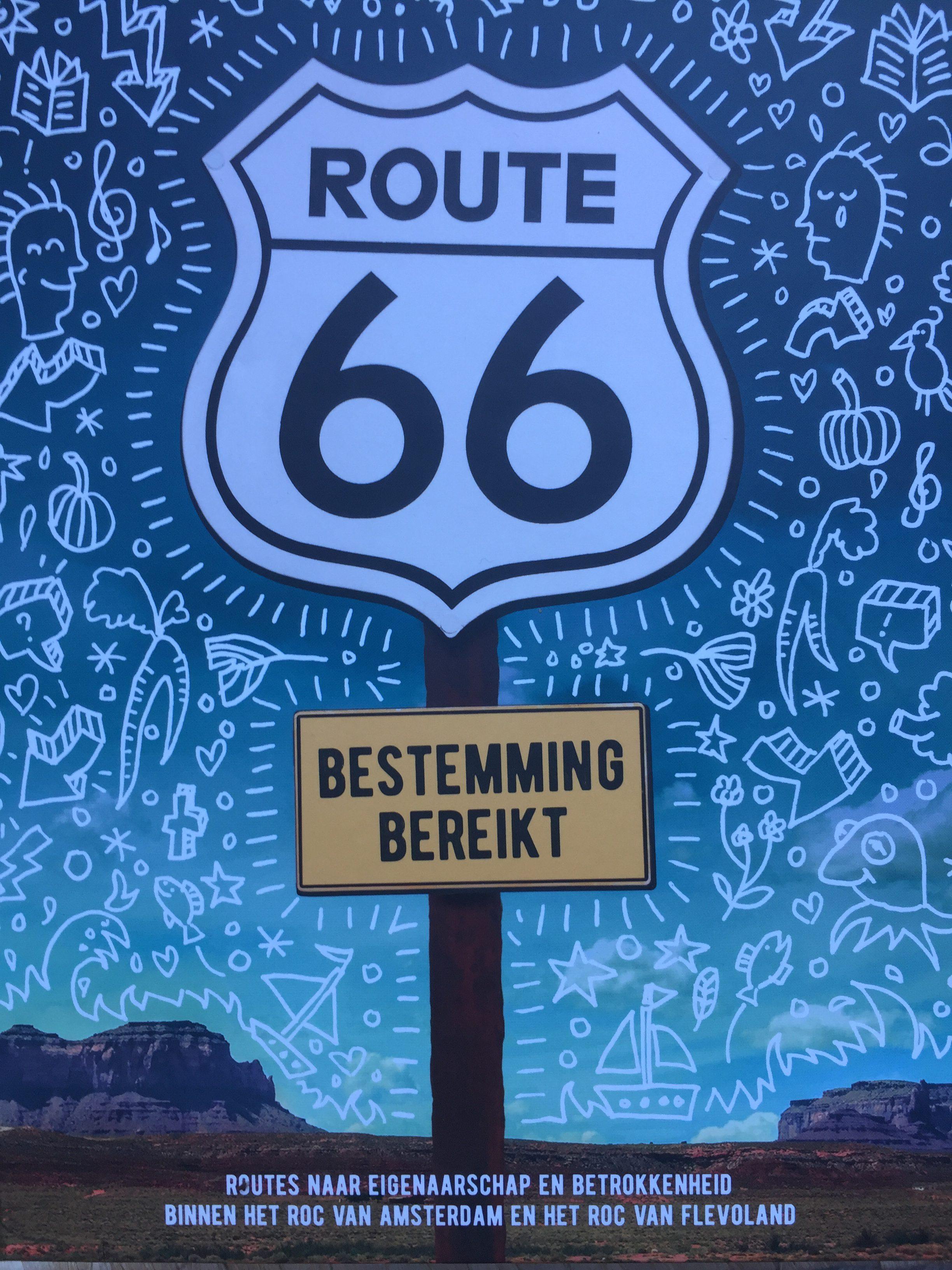 """Route 66 """"Bestemming Bereikt"""""""